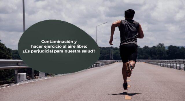 Contaminación y hacer ejercicio al aire libre: ¿Es perjudicial para nuestra salud?