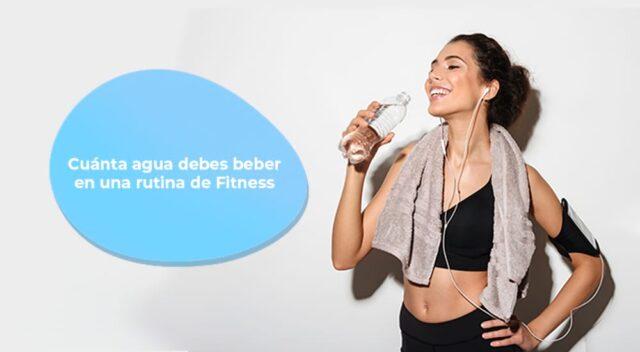 Cuánta agua debes beber en una rutina de Fitness